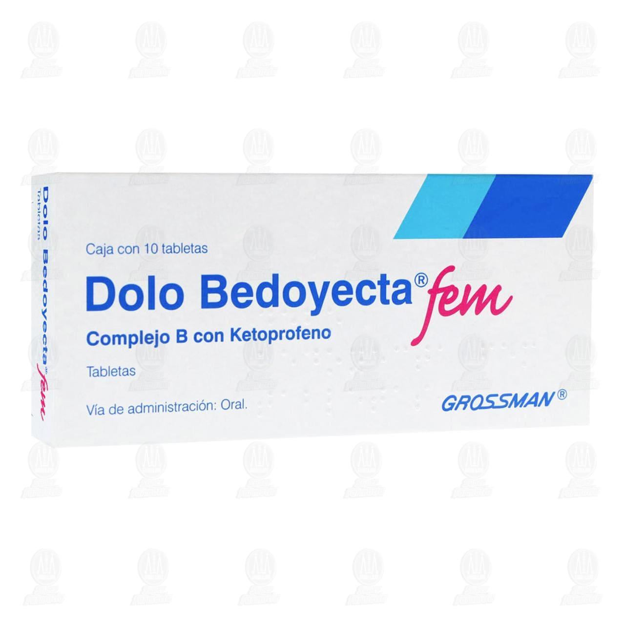 Comprar Dolo Bedoyecta Fem 10 Tabletas en Farmacias Guadalajara